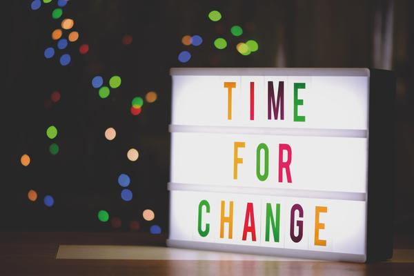 Sign saying 'time for change' by alexas fotos from pexels